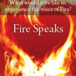 Fire Speaks